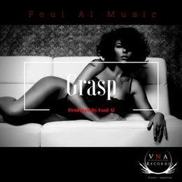 Foul Al - Grasp by Foul Al Music Cover Art