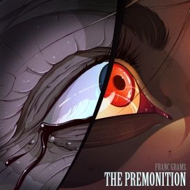Franc Grams - The Premonition Cover Art