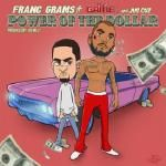 Franc Grams - Power Of The Dollar Cover Art
