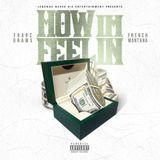 Franc Grams - How I'm Feelin Cover Art
