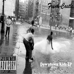 Frank Castle - Downtown Kids EP Cover Art