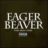 Freddy Leecom - Eager Beaver Cover Art