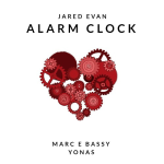 Jared Evan - Alarm Clock (Feat. Marc E Bassy & Yonas)