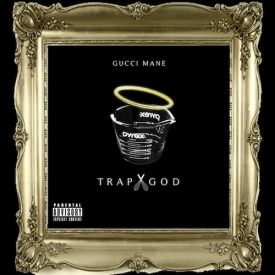 freshgrind - Gucci Mane - Trap God