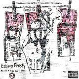 Gwalla Records LLC - Eskimo Frosty Cover Art