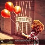 Dizzy Wright - Red Balloons (Produced by DJ Hoppa)