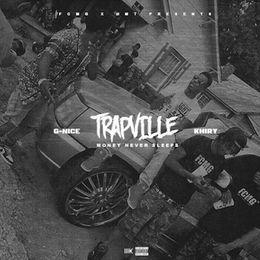 G-NICE - TRAPVILLE: Money Never Sleeps Cover Art