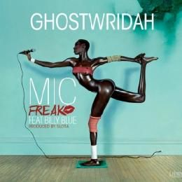 GhostWridah - GhostWridah Mic Freak (Feat. Billy Blue) Cover Art
