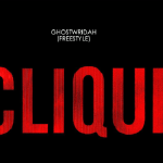 GhostWridah - Clique (Freestyle) Cover Art