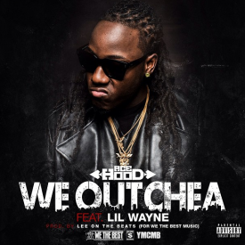 Ace Hood  - Ace Hood – We Outchea [Feat Lil Wayne]