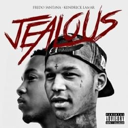 GhostZoneMedia - Fredo Santana - Jealous [Feat Kendrick Lamar] Cover Art