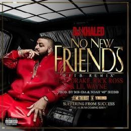 GhostZoneMedia - DJ Khaled – No New Friends (SFTB Remix) [Feat Drake, Rick Ross & Lil Wayne] Cover Art