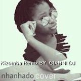GIANNI DJ - Filomena Maricoa - Nhanhado (Kizomba Remix by GIANNI DJ) Cover Art