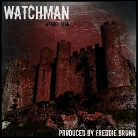 Azarel Star - Watchman