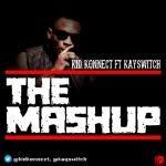 KID KONNECT ft KSWITCH - THE MASHUP