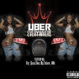 Bry Ft . Og Tatum & Quay Sixo & Mik - Uber Everywhere