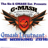 Gmash Lieutnant - We Working 2016 Cover Art