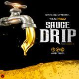 GETCHA CAKE UP RECORDS - SAUCE DRIP Cover Art