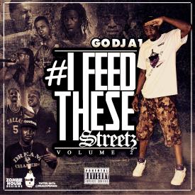 GO DJ A1 - #IFeedTheseStreetz Vol.2 Cover Art