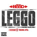 Ace Hood - Leggo