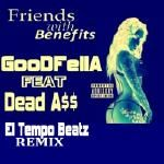 GOODFELLA - Friends With Benefits Cover Art
