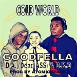 GOODFELLA - Cold World