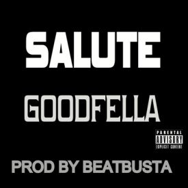 GOODFELLA - SALUTE INTRO