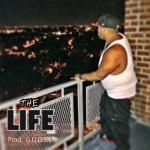 BadaBingXNewYorkNick - 'THE LIFE'  BadaBing prod by. G.O.O.S.E Cover Art