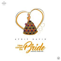GospelGh - HERE COMES THE BRIDE Cover Art