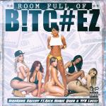 BirdGanG Greedy - Room Full of B!tc#ez Cover Art