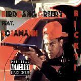 BirdGanG Greedy - Ricky! Cover Art