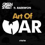 Green Street - Art Of War (ft. Raekwon)
