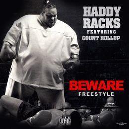 Haddy Racks - Beware [Freestyle] Cover Art