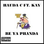 Hauda - Re Ya Phanda Ft. Kay McCanttire Cover Art