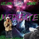 Havoc The Addict - Meditate  (No pen No pad) Cover Art