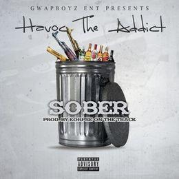 Havoc The Addict - Sober Cover Art