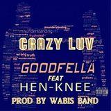 HEN-KNEE - CRAZY LUV Cover Art