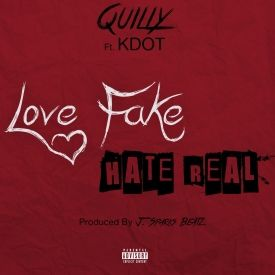 Quilly - Why Do N***as Hate Ft. K Dot