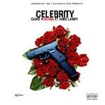 Celebrity & Mike Larry - Gunz & Roses