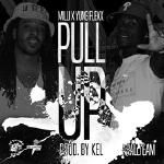 Milli x Yung Flexx - Pull Up