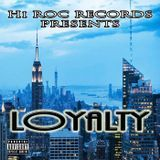 HI ROC RECORDS - LOYALTY Cover Art