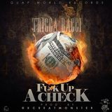 HipHopDaily247 - Fuck Up A Check Cover Art
