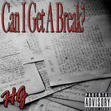 ΉIPΛGЯIFF - Can I Get A Break(Prod.Quantheproducer) Cover Art