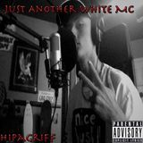 ΉIPΛGЯIFF - Just Another White MC (Prod. Blunted Beats) Cover Art
