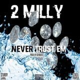 Hip Hop PR - Never Trust Em Cover Art