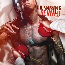 Lil Wayne - Revived