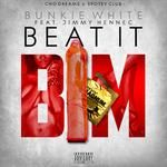 Bunkie White - BIM (Beat It)