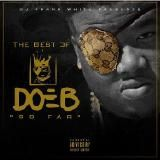 Hustle Hearted - The Best of Doe B So Far(hosted by Dj Frank White) Cover Art
