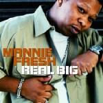 Mannie Fresh - Real Big FlashBack Friday