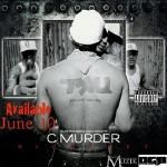 C Murder - Street Life Featuring Jahbo